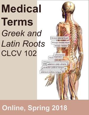 Medical Terms-GRK & LAT Roots (Online) | Classics at Illinois