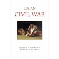 Lucan's Civil War  (Hackett, 2015)